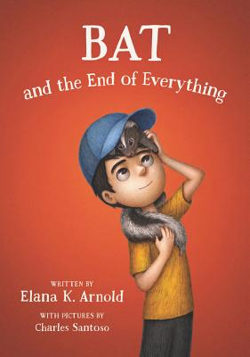 Bat and the End of Everything Cover Image