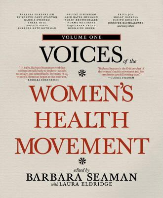 Voices of the Women's Health Movement, Volume One Cover