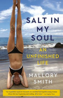 Salt in My Soul: An Unfinished Life Cover Image