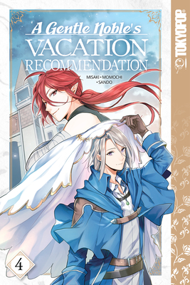 Cover for A Gentle Noble's Vacation Recommendation, Volume 4