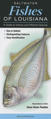 Saltwater Fishes of Louisiana: A Guide to Inshore and Offshore Species Cover Image