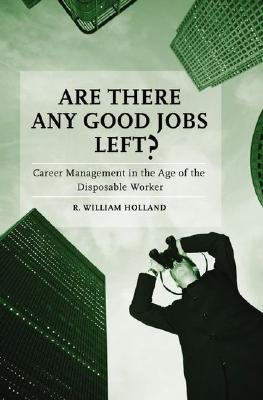 Are There Any Good Jobs Left? Cover