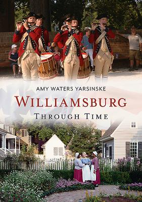 Williamsburg Through Time Cover Image