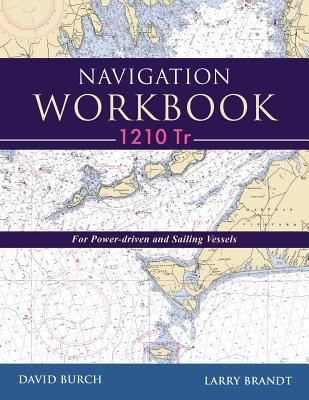 Navigation Workbook 1210 Tr: For Power-Driven and Sailing Vessels Cover Image