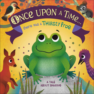 Cover for Once Upon A Time... there was a Thirsty Frog