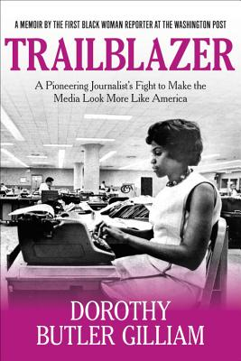 Trailblazer: A Pioneering Journalist's Fight to Make the Media Look More Like America Cover Image