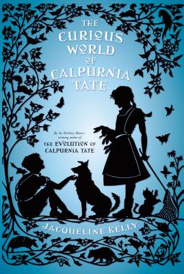 The Curious World of Calpurnia Tate Cover Image