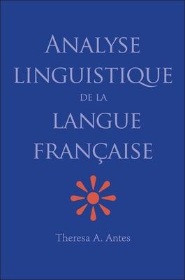 Cover for Analyse linguistique de la langue française