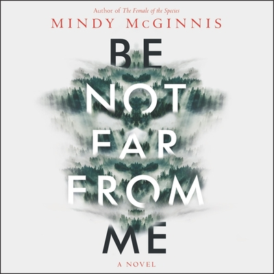 Be Not Far from Me Lib/E Cover Image