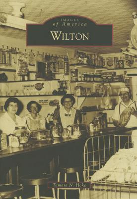 Wilton (Images of America) Cover Image