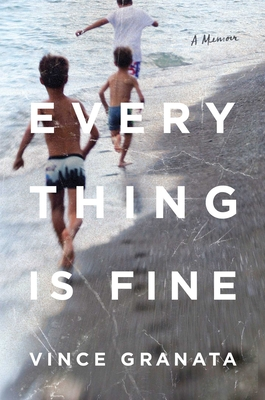 Everything Is Fine: A Memoir Cover Image