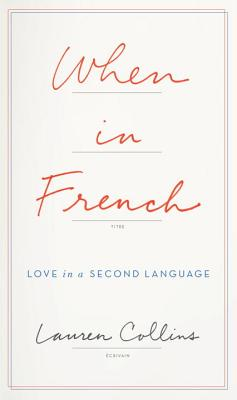 When in French: Love in a Second Language Cover Image