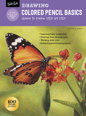 Drawing: Colored Pencil Basics: Learn to draw step by step (How to Draw & Paint) Cover Image