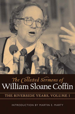 The Collected Sermons of William Sloane Coffin Cover