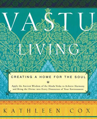 Vastu Living: Creating a Home for the Soul Cover Image