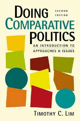 Doing Comparative Politics: An Introduction to Approaches and Issues Cover Image