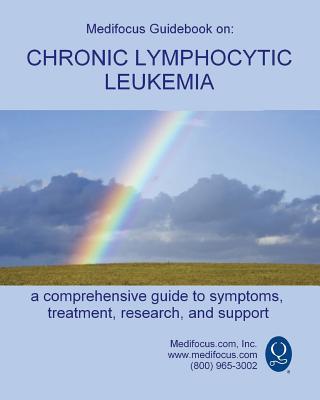 Medifocus Guidebook on: Chronic Lymphocytic Leukemia Cover Image