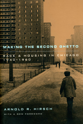 Cover for Making the Second Ghetto
