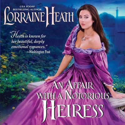 An Affair with a Notorious Heiress (Scandalous Gentlemen of St. James #4) Cover Image