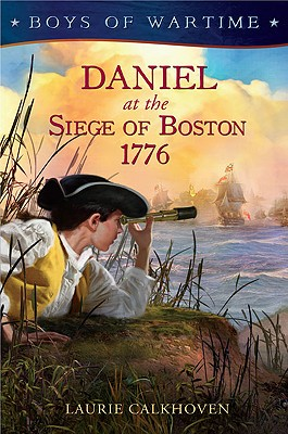 Daniel at the Siege of Boston, 1776 Cover