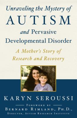 Unraveling the Mystery of Autism and Pervasive Developmental Disorder Cover