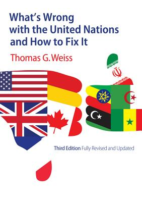 What's Wrong with the United Nations and How to Fix It (What's Wrong?) Cover Image