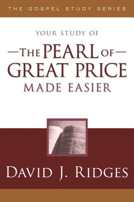 The Pearl of Great Price Made Easier (Gospel Study) Cover Image