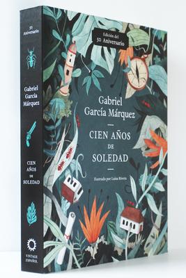Cien años de soledad (50 Aniversario): Illustrated Fiftieth Anniversary edition of One Hundred Years of Solitude Cover Image
