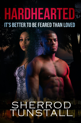 Hardhearted: It's Better to Be Feared than Loved: Beating the Odds 2 Cover Image