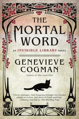The Mortal Word (The Invisible Library Novel #5) Cover Image