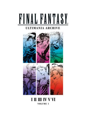 Final Fantasy Ultimania Archive Volume 1 Cover Image