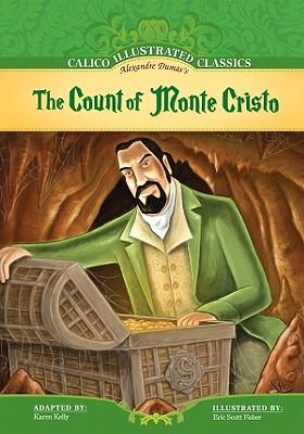 The Count of Monte Cristo (Calico Illustrated Classics) Cover Image