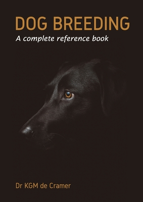 Dog Breeding: A complete reference book Cover Image
