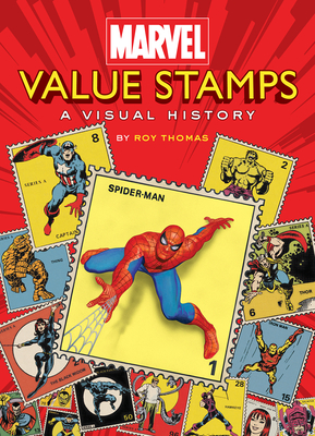 Marvel Value Stamps: A Visual History Cover Image