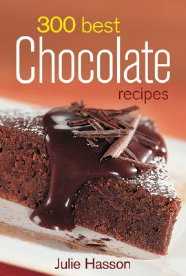 300 Best Chocolate Recipes Cover