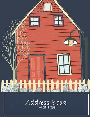 Address Book with Tabs: Email Address Book And Contact Book, with A-Z Tabs Address, Phone, Email, Emergency Contact, Birthday 120 Pages large Cover Image