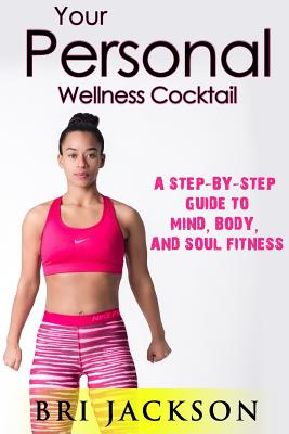 Your Personal Wellness Cocktail Cover