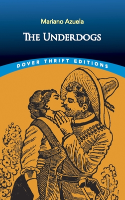 The Underdogs (Dover Thrift Editions) Cover Image