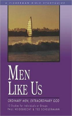Men Like Us: Ordinary Men, Extraordinary God Cover Image