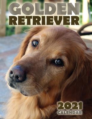 Golden Retriever 2021 Calendar Cover Image