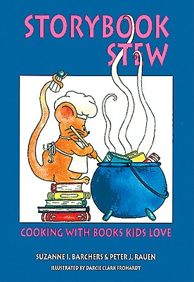 Storybook Stew: Cooking with Books Kids Love Cover Image