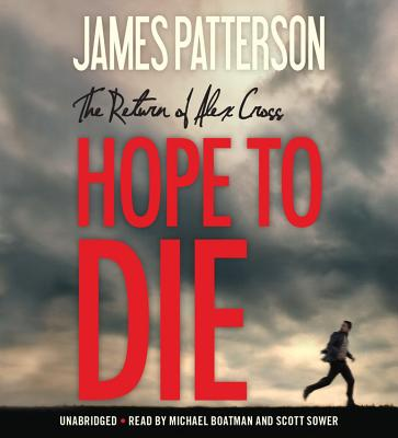 Hope to Die (Alex Cross Novels #22) Cover Image