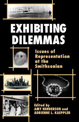 Exhibiting Dilemmas: Issues of Representation at the Smithsonian Cover Image