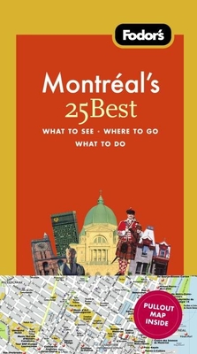 Fodor's Montreal's 25 Best Cover Image