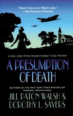 A Presumption of Death: A New Lord Peter Wimsey/Harriet Vane Mystery cover