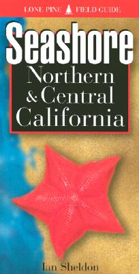 Seashore of Northern & Central California Cover Image