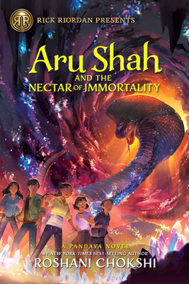 Aru Shah and the Nectar of Immortality (A Pandava Novel Book 5): A Pandava Novel Book 5 (Pandava Series) Cover Image