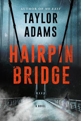 Hairpin Bridge: A Novel Cover Image