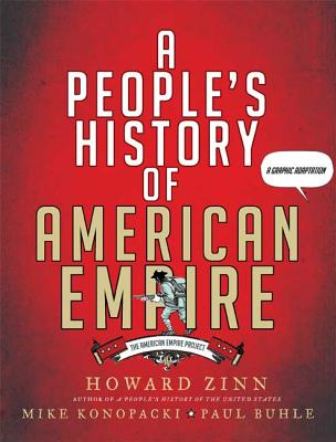 A People's History of American Empire: The American Empire Project, A Graphic Adaptation Cover Image