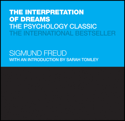 The Interpretation of Dreams: The Psychology Classic (Capstone Classics) Cover Image